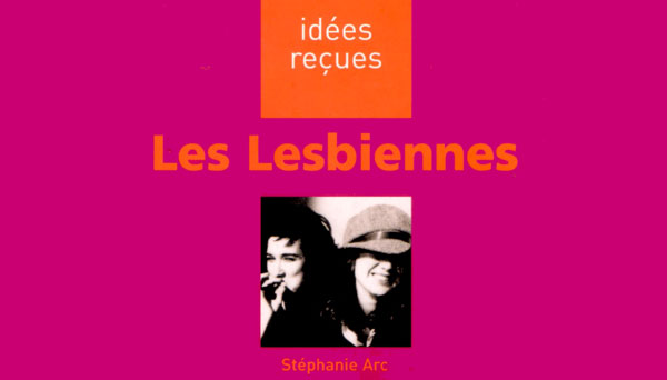 Les Lesbiennes idées reçues